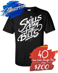 40 One Color Design Custom Printed Tees for $200