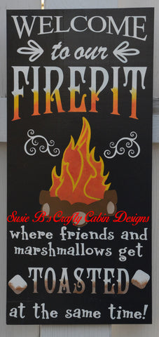 Welcome to our Firepit-Get Toasted -  Free Personalization