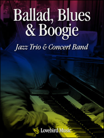 Ballad, Blues and Boogie