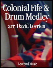 Colonial Fife & Drum Medley