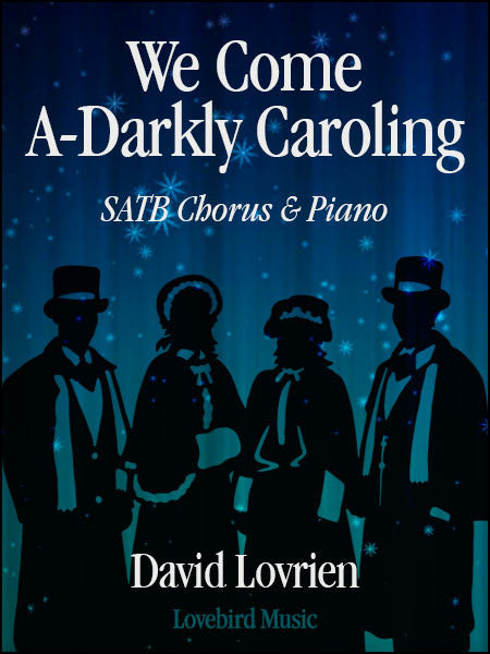 We Come A-Darkly Caroling