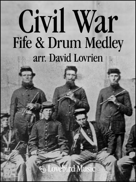 Civil War Fife and Drum Medley