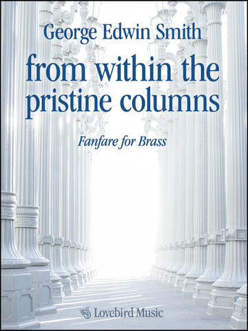 from within the pristine columns