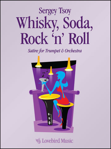Whisky, Soda, Rock 'n' Roll
