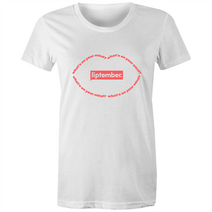 Liptember What's on your mind? - Womens T-shirt