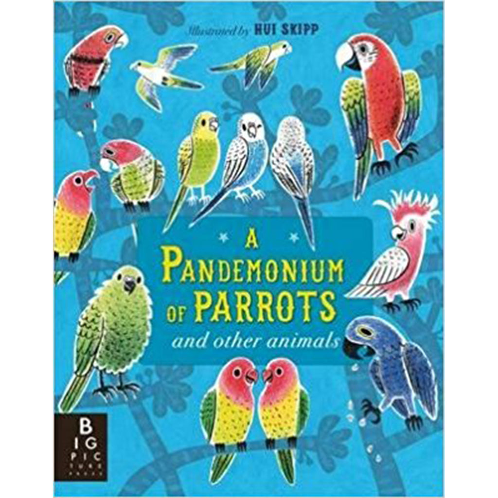 A Pandemonum of Parrots and other animals