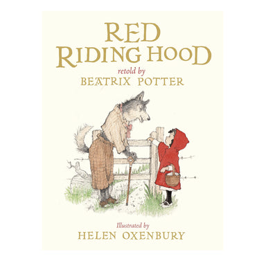 Red Riding Hood, Retold by Beatrix Potter