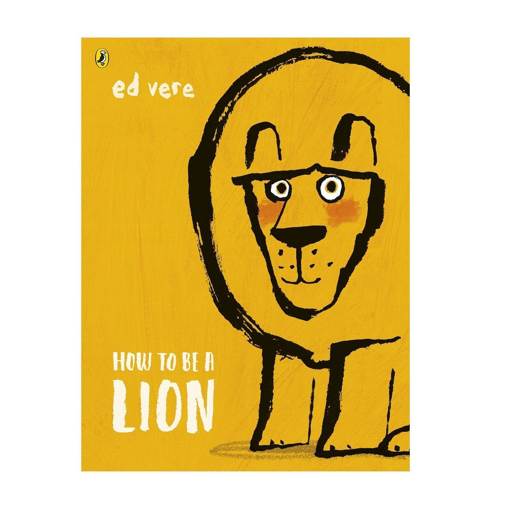 LOVE THIS! How to be a Lion from Penguin Books - shop at littlewhimsy NZ