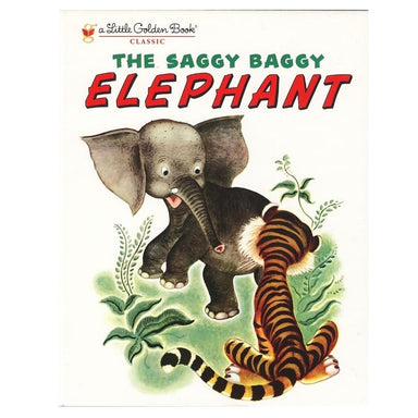 LOVE THIS! The Saggy Baggy Elephant - Little Golden Book from Penguin Books - shop at littlewhimsy NZ