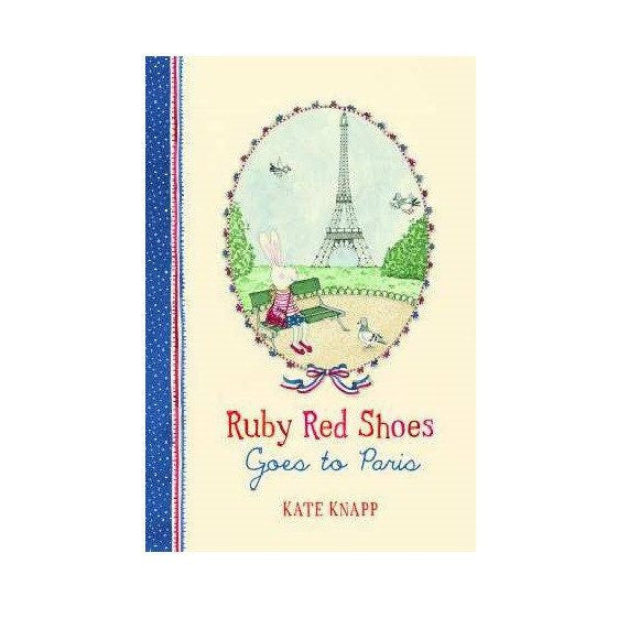 LOVE THIS! Ruby Red Shoes Goes to Paris from Harper Collins - shop at littlewhimsy NZ