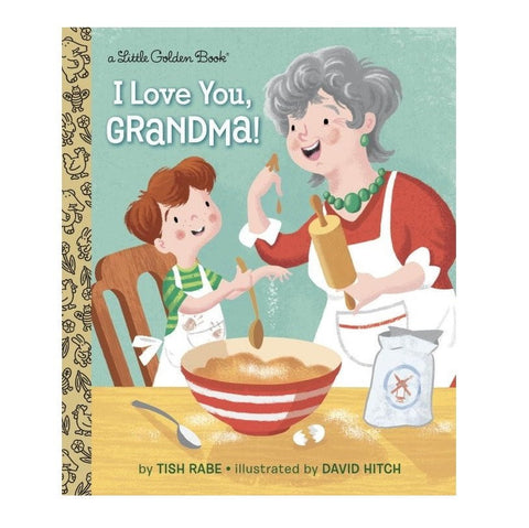 I Love You, Grandma - Little Golden Book