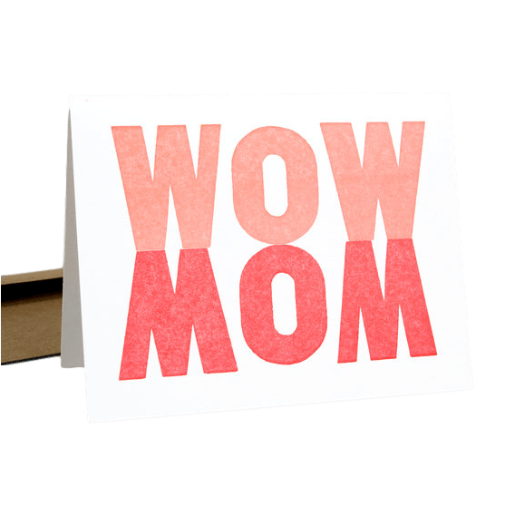 LOVE THIS! Wow Mom Card from Power and Light Press - shop at littlewhimsy NZ