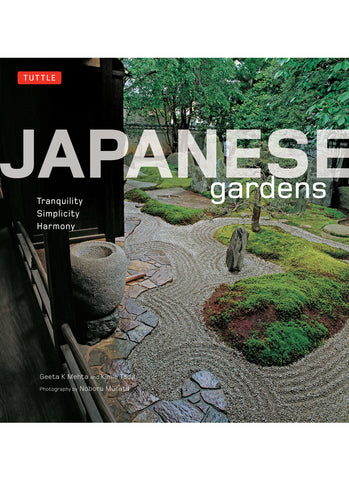 Japanese Gardens: Tanquility, Simplicity, Harmony (book)
