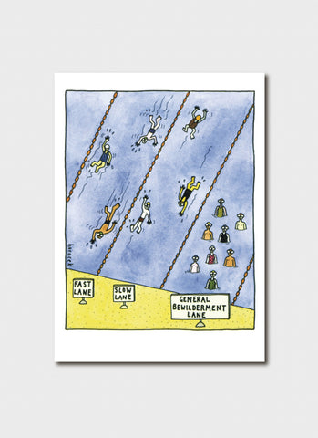 Judy Horacek cartoon card - General Bewilderment Lane
