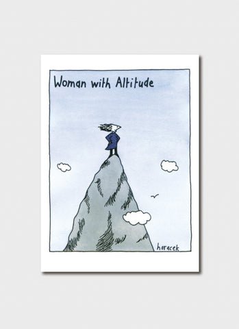 Judy Horacek cartoon card - Woman With Altitude