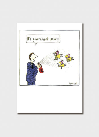 Judy Horacek cartoon card - Government Policy (New!)