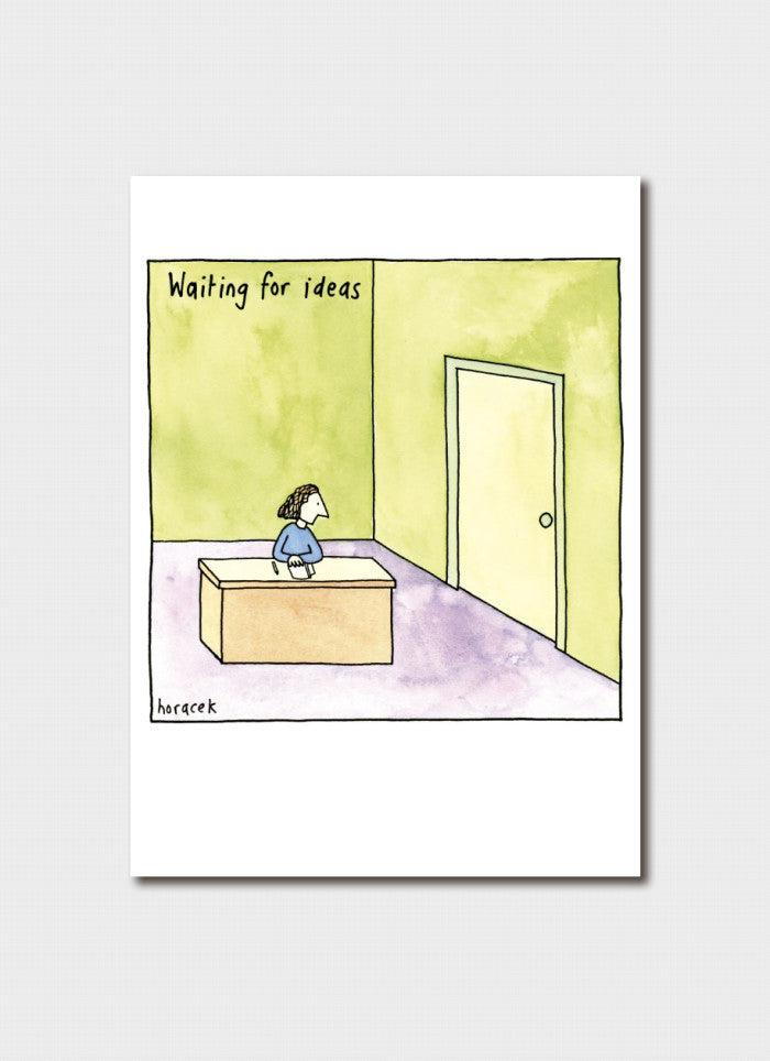 Judy Horacek cartoon card - Waiting for Ideas