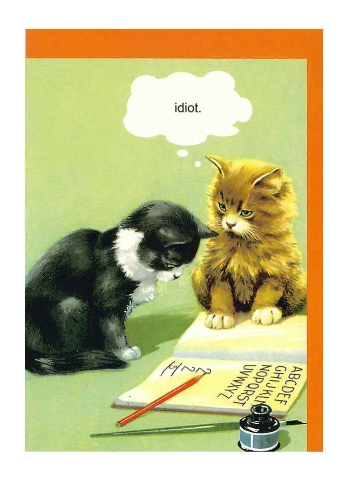 Kiss Me Kwik - Idiot Cat