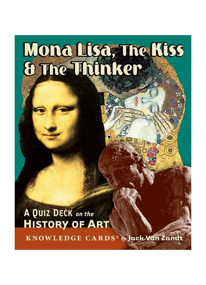 Mona Lisa, The Kiss & The Thinker: A Quiz Deck on the History of Art (pack)