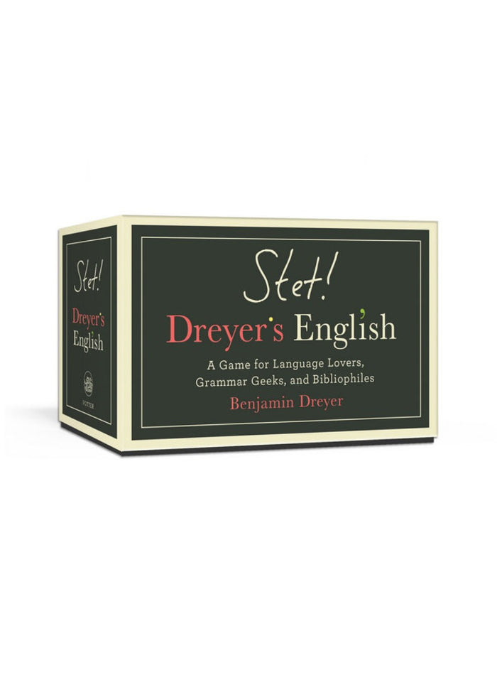 Stet! Dreyer's English: a game for language lovers, grammar geeks and bibliophiles