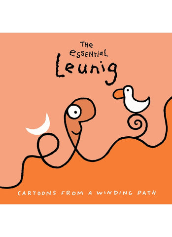 THE ESSENTIAL LEUNIG : Cartoons From a Winding Path (HB)