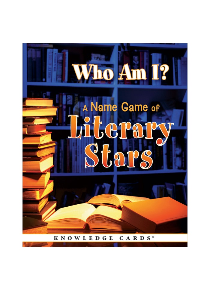 Who Am I? A Name Game of Literary Stars Knowledge Cards (pack)
