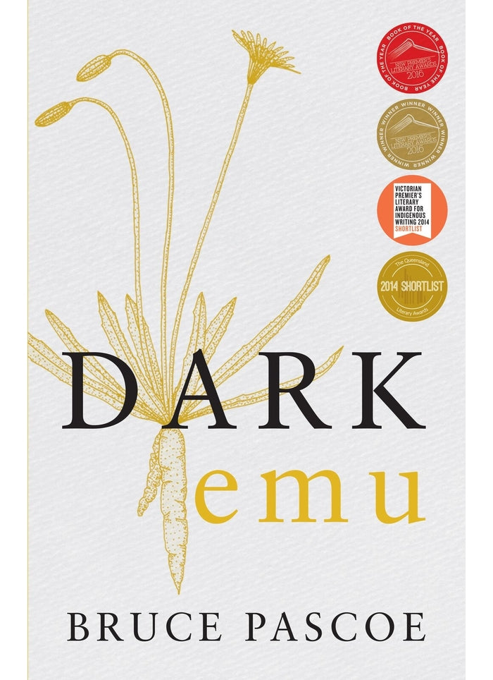 Dark Emu: Aboriginal Australia and the Birth of Agriculture (Book)