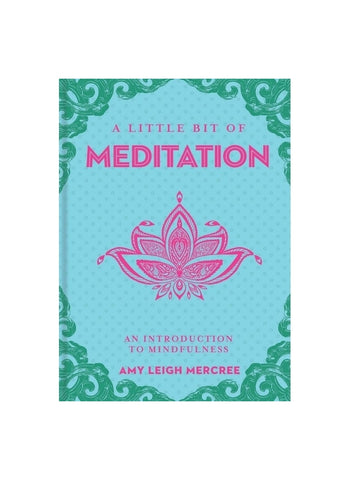 A Little Bit of Meditation: an introduction to mindfulness (book)
