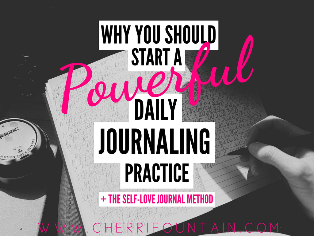 WHY YOU SHOULD START A POWERFUL DAILY JOURNALING PRACTICE