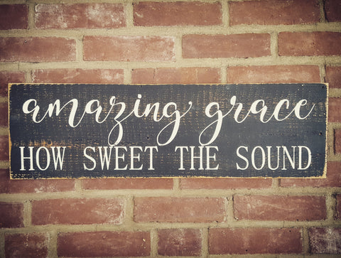 Amazing grace wood sign