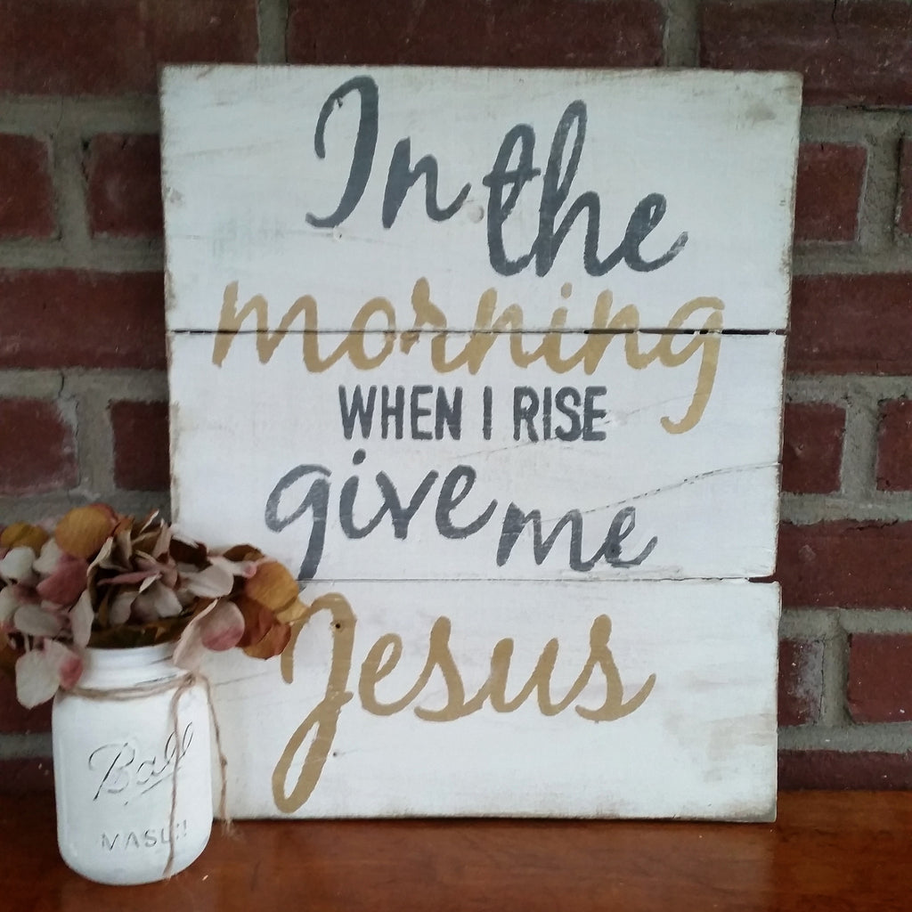 Give Me Jesus Reclaimed Wood Sign