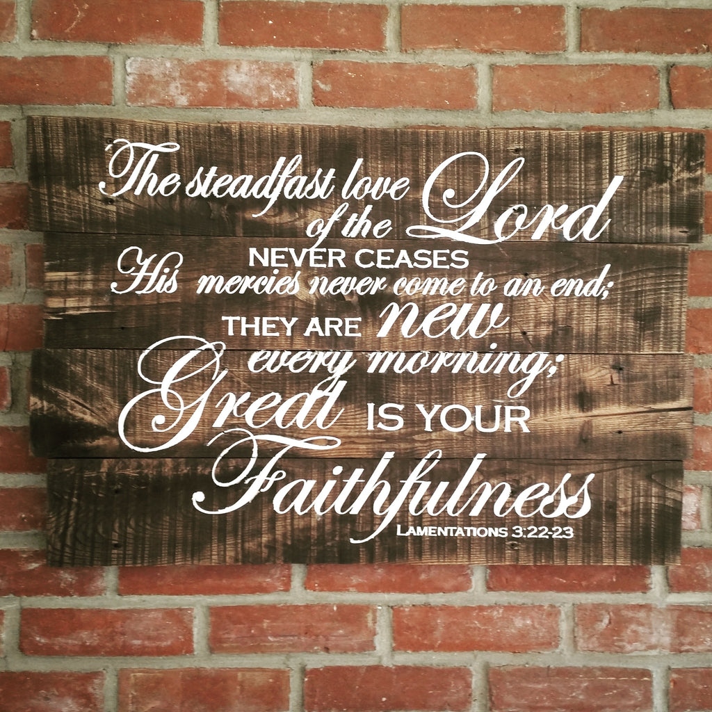 Lamentations 3:22-23 Great is Your Faithfulness on Reclaimed Wood