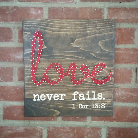 Love Never Fails String Art