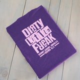 Dirty Little Freak Ladies   T-shirt