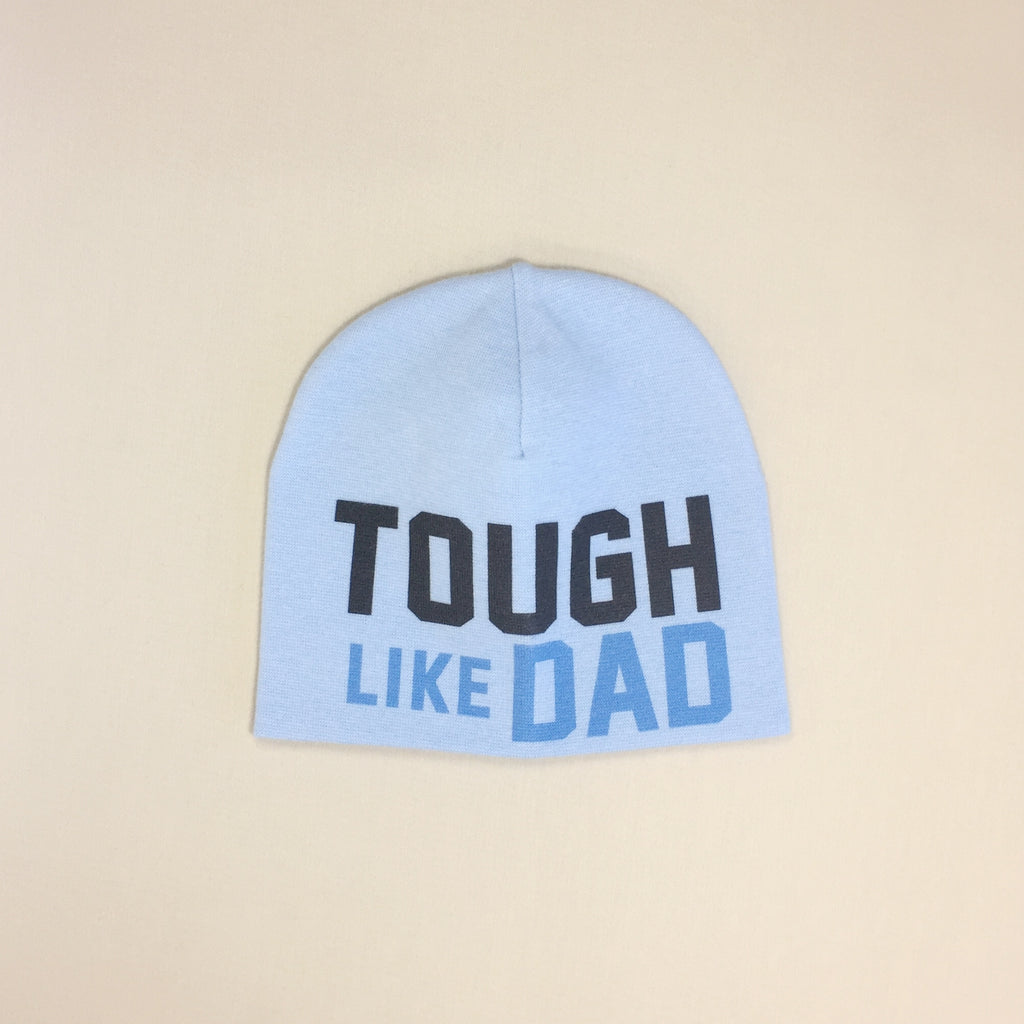 tough like dad baby hat