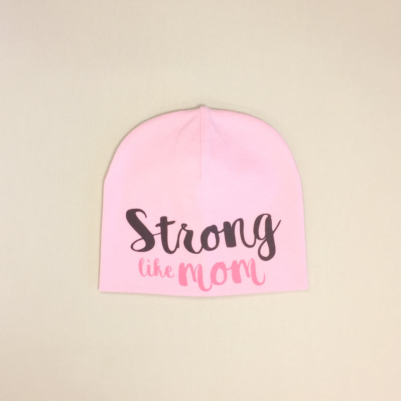 pink strong like mom baby hat