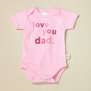Love You Dad Lap Shoulder Baby Bodysuit Made in Canada