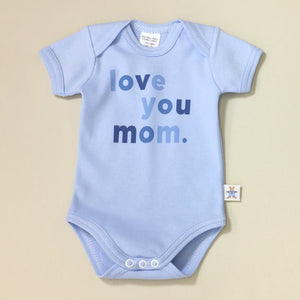Love You Mom Lap Shoulder Baby Bodysuit Made in Canada