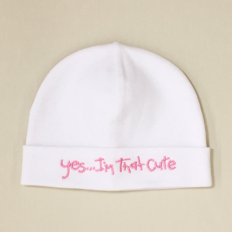 Yes I'm that Cute embroidered baby hat in white with pink Made in Canada