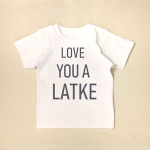 Love You A Latke T Shirt