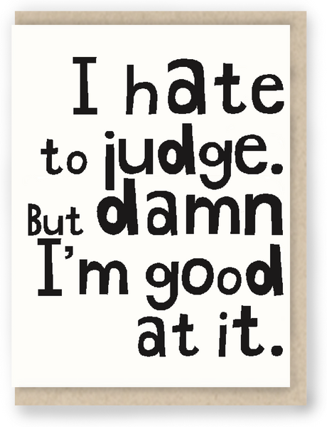 1070 - I hate to judge ...