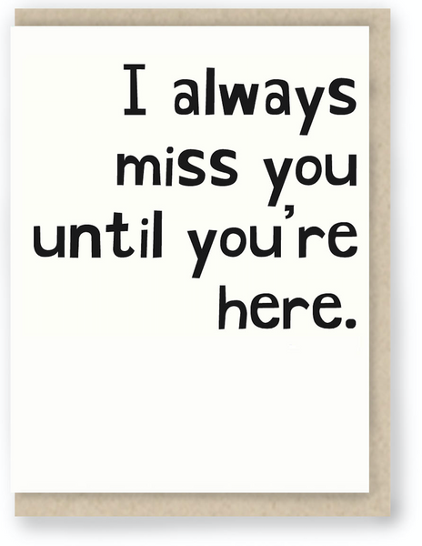 252 - I ALWAYS MISS YOU
