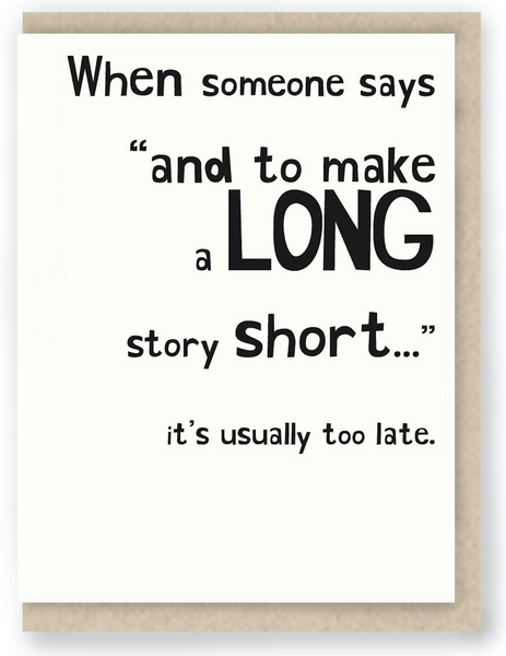 428 - TO MAKE A LONG STORY SHORT