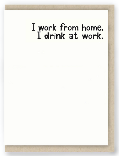 859 - I WORK FROM HOME