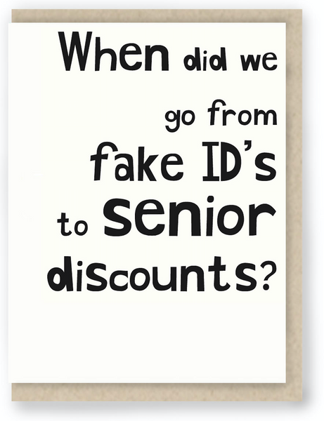 868 - SENIOR FAKE ID'S