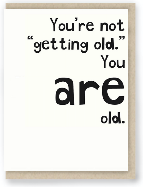 897 - YOU NOT GETTING OLD