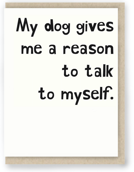 486 - MY DOG GIVES ME A REASON