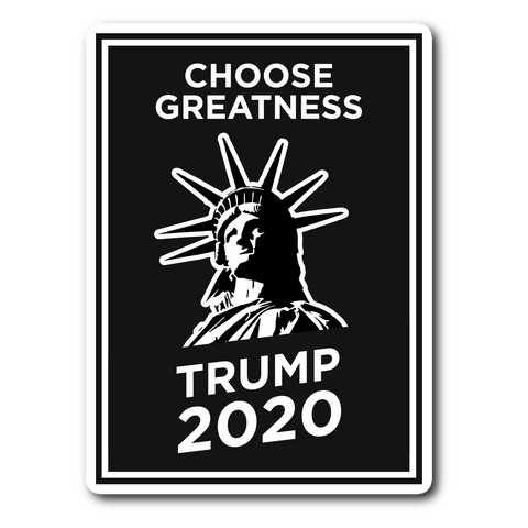 Choose Greatness Trump 2020 Sticker