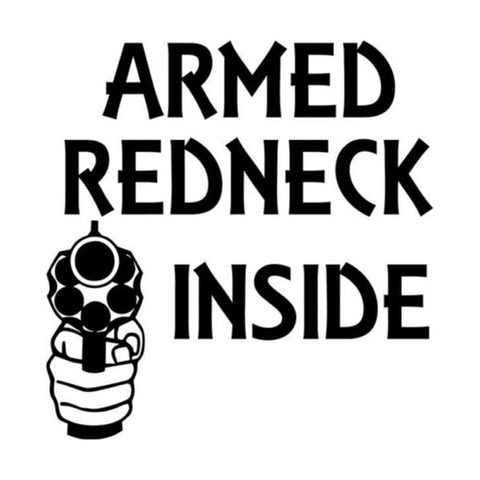 14.5CM*15CM Car Styling Redneck Inside Armed Gun Vinyl Sticker Accessories C5-1592