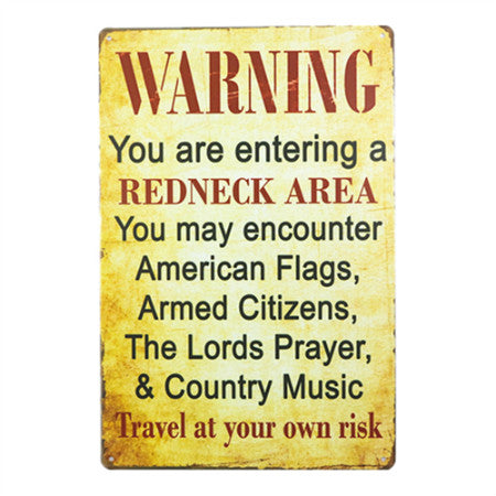 DL-Warning you are entering a Redneck area Vintage Metal Tin sign poster, Gas Oil, for Man Cave